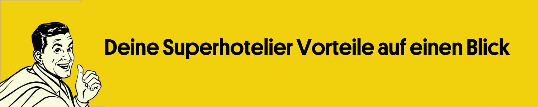 Superhotelier Hotelberatung Vorteile Banner