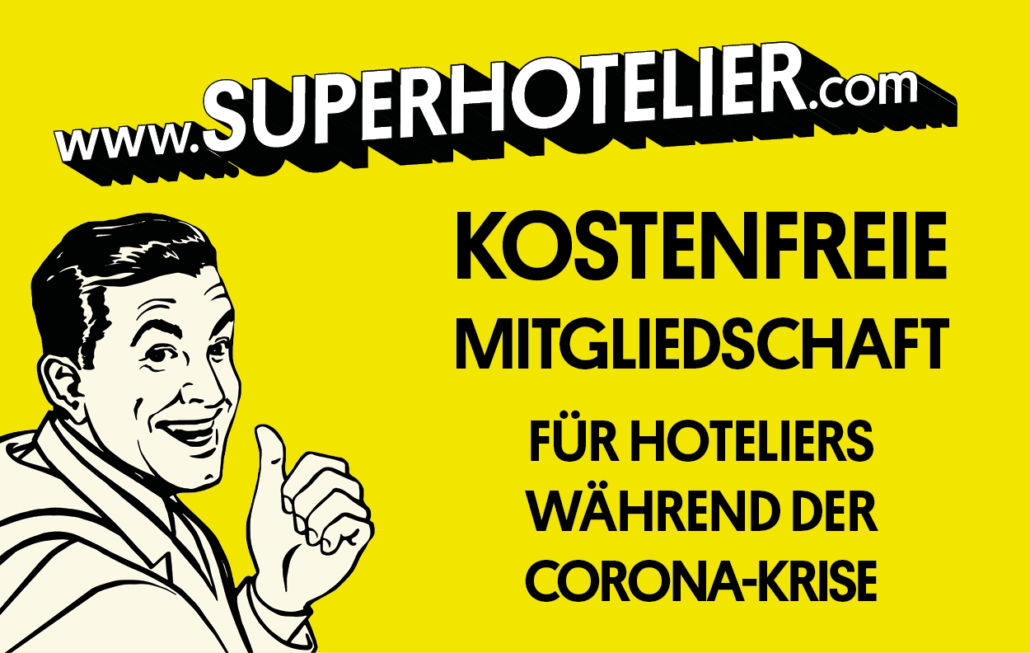 Corona Hilfe Superhotelier Hilfe für Hoteliers
