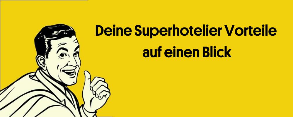 Banner Superhotelier Vorteile Mitgliedschaft Hotelberatung