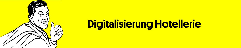 Hotel Lexikon Hotel Glossar Digitalisierung Hotellerie